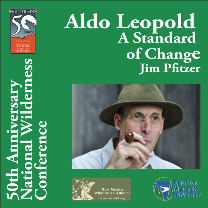 Aldo Leopold - A Standard of Change