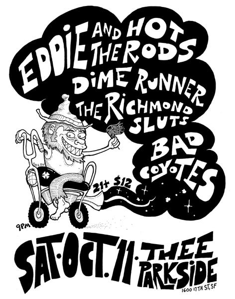Eddie & The Hot Rods, Dime Runner, The Richmond Sluts, Bad Coyotes