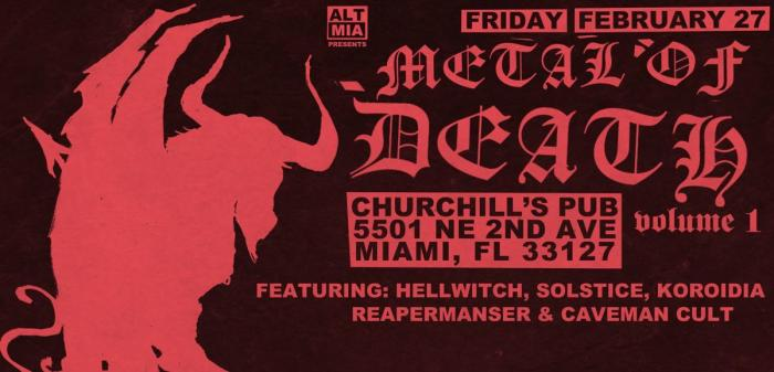 METAL OF DEATH VOL.1 : Hellwitch, Solstice, Koroidia, Reapermanser, Caveman Cult