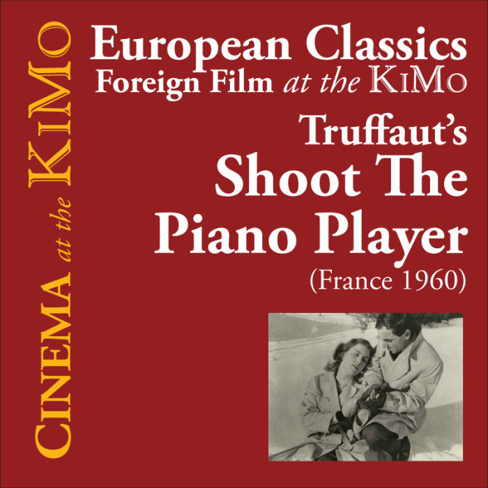 "Shoot the Piano Player (1960) France / ""Tirez sur le pianiste"" (original title)"
