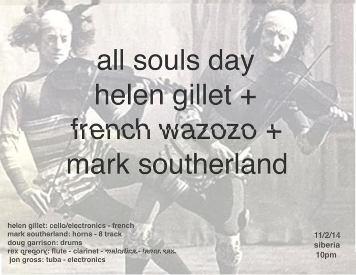 All Souls Day: Helen Gillet + French Wazozo + Mark Southerland
