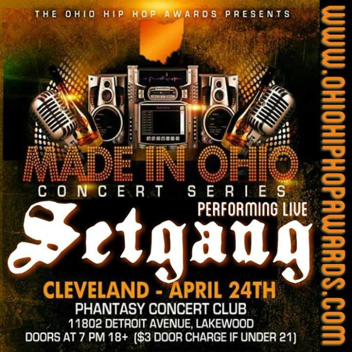 Ohio hip Hop Awards & Music Conference Presents:Made In Ohio Concert Series. Featuring performances by Setgang!