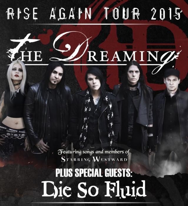 THE DREAMING (ex-Stabbing Westward!!) | Die So Fluid | TBA