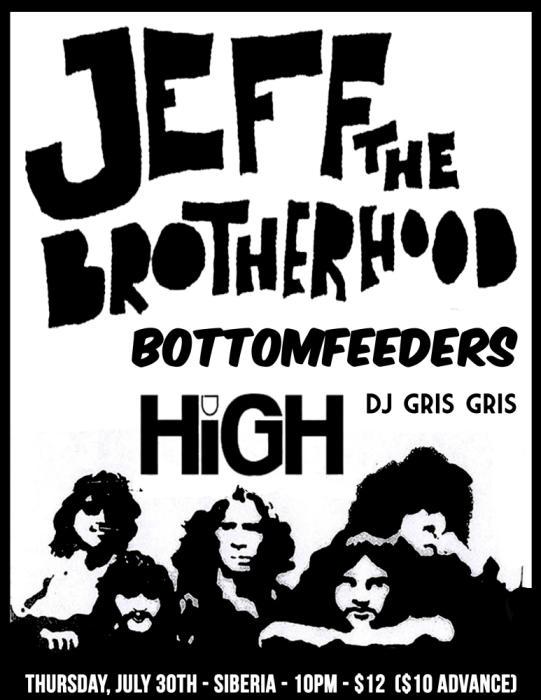 JEFF THE BROTHERHOOD   Bottomfeeders   HiGH   DJ Gris Gris