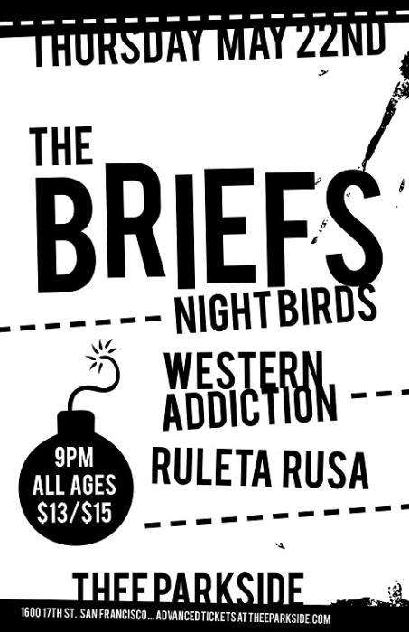 The Briefs, Night Birds, Western Addiction, Ruleta Rusa