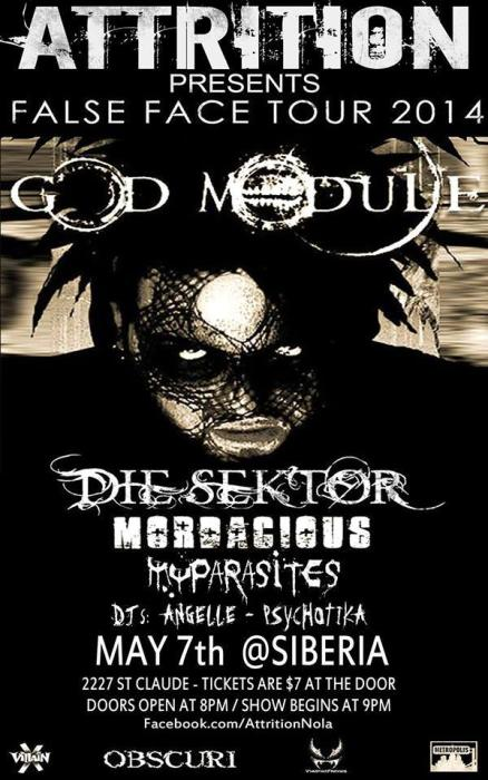 Attrition New Orleans Presents GOD MODULE | DIE SEKTOR  | MORDACIOUS | MY PARASITES | DJs Angelle + Psychotika