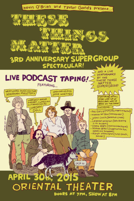THESE THINGS MATTER PODCAST 3RD ANNIVERSARY SUPERGROUP SPECTACULAR! (LIVE!!!)