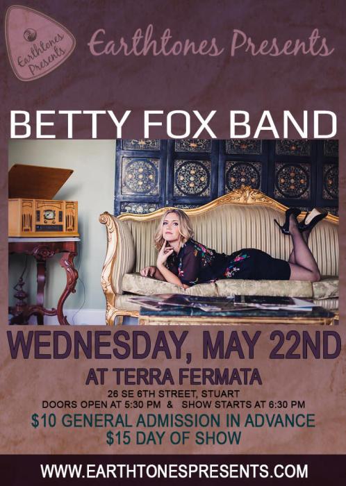 BETTY FOX BAND with ABBY OWENS @ Terra Fermata Stuart, FL - May 22nd 2019  6:30 pm