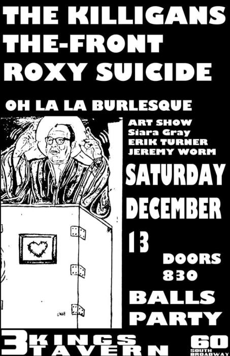 THE KILLAGANS, THE FRONT, ROXY SUICIDE, AND OOH LALA BURLESQUE