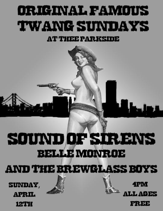 Sound Of Sirens, Belle Monroe & Her Brewglass Boys
