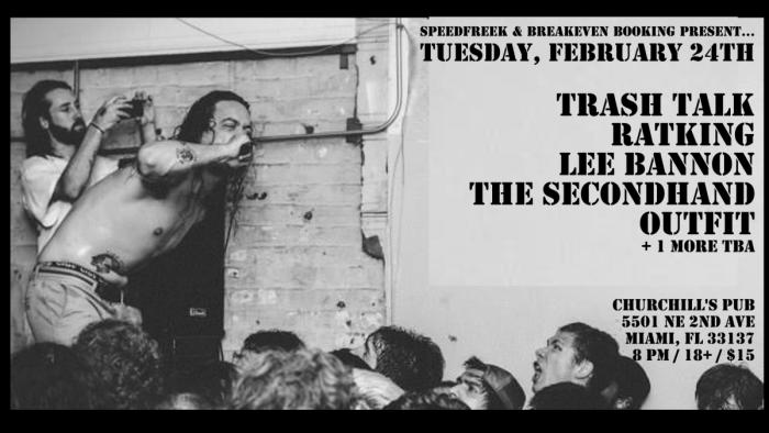 Trash Talk / Ratking / Lee Bannon / The Secondhand Outfit