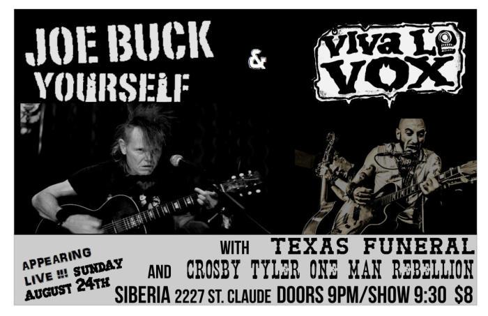 Joe Buck Yourself | Viva Le Vox | Texas Funeral | Crosby Tyler One Man Rebellion