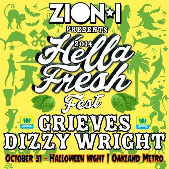 ZION I • GRIEVES • DIZZY WRIGHT