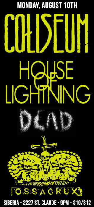 COLISEUM   House of Lightning   Dead   Ossacrux