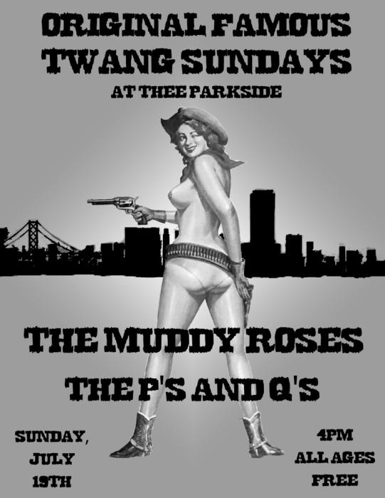 The Muddy Roses, The P