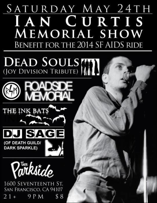 Ian Curtis Memorial Show: Dead Souls, Roadside Memorial, The Ink Bats, DJ Sage
