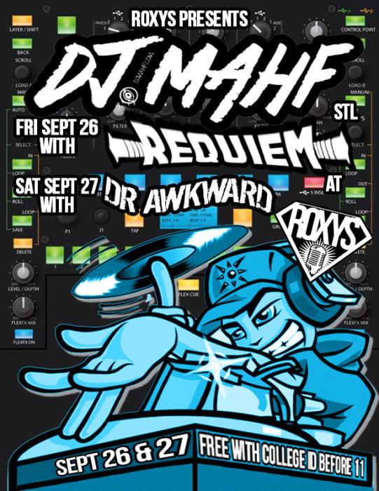 College Night With DJ Mahf and Dj Requiem