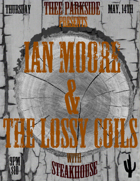 Ian Moore & The Lossy Coils, Steakhouse