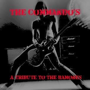 THE COMMANDOS ( RAMONES TRIBUTE )