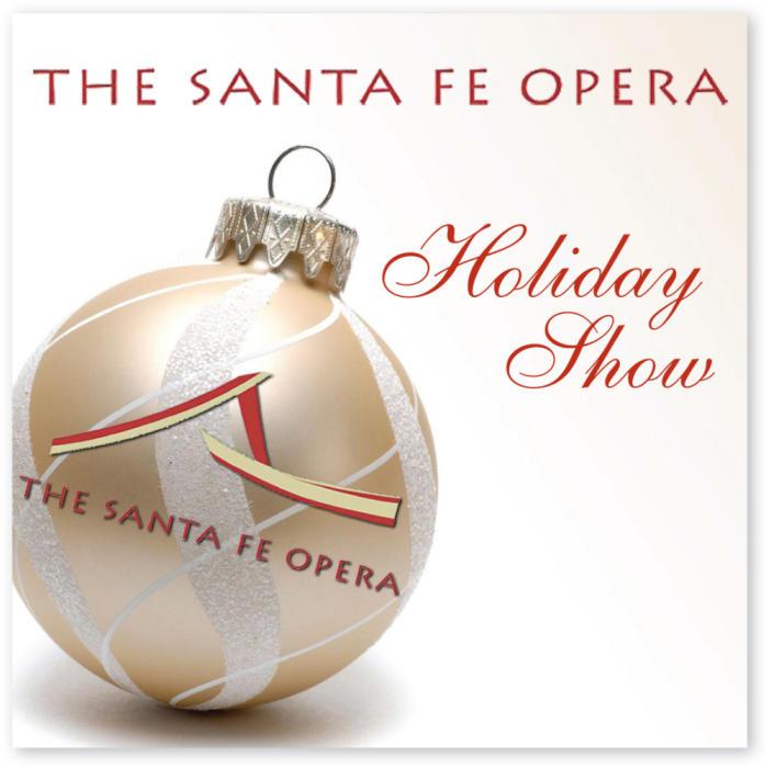 Santa Fe Opera Holiday Show