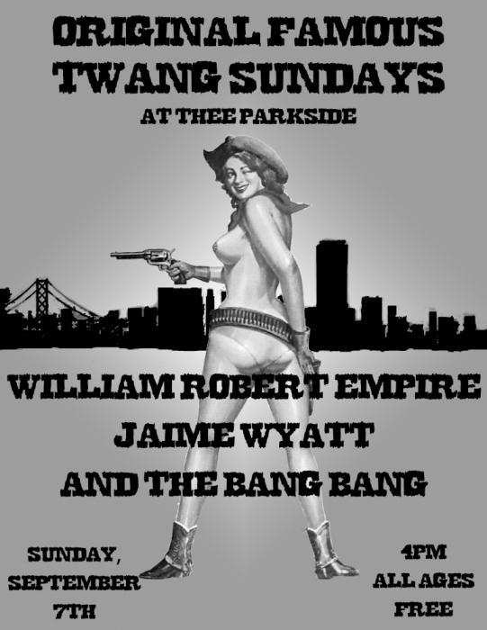 William Robert Empire, Jaime Wyatt & The Bang Bangs