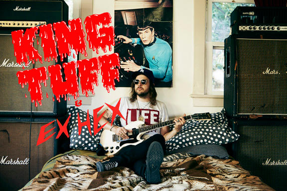 King Tuff w/ Ex Hex
