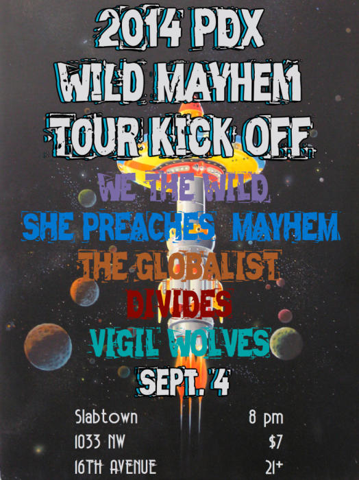 WE THE WILD/SHE PREACHES MAYHEM TOUR KICK OFF!