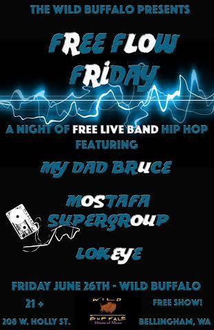 Free Flow Friday ft. My Dad Bruce, Mostafa Supergroup, Lokeye