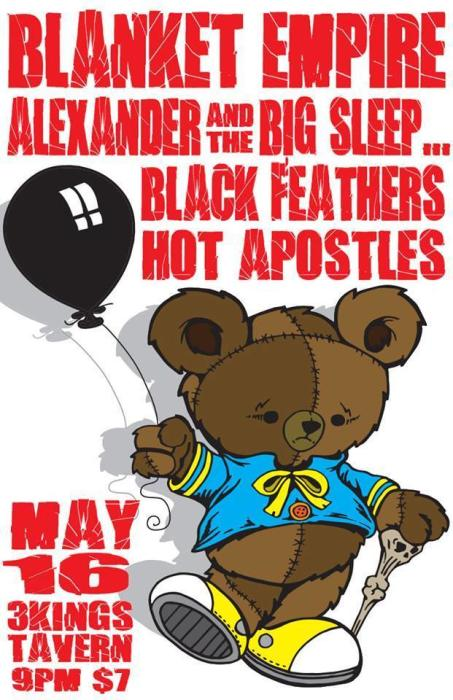 ALEXANDER AND THE BIG SLEEP / ...AND THE BLACKFEATHERS / HOT APOSTLES / BLANKET EMPIRE
