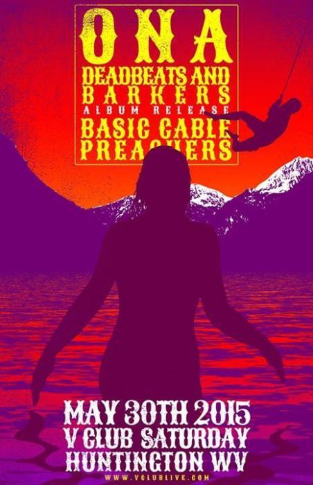 Ona / Deadbeats & Barkers (Album Release) / Basic Cable Preachers