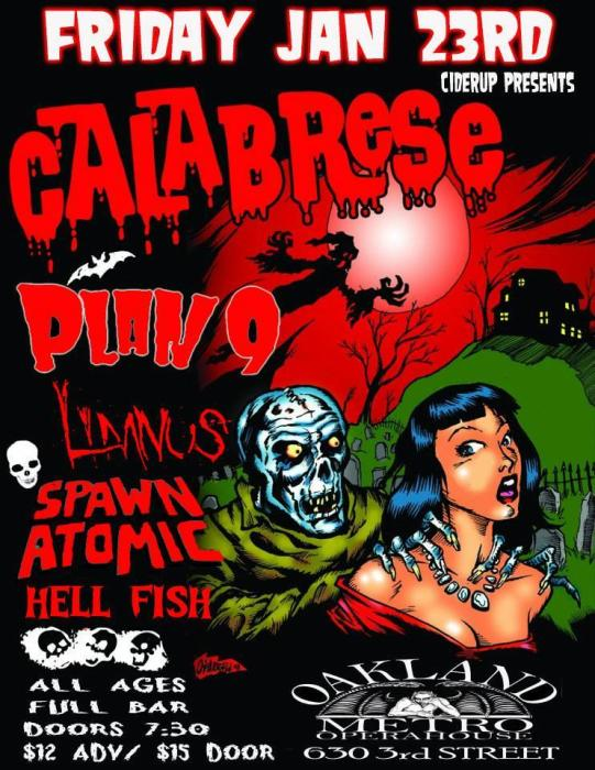CALABRESE, PLAN 9, LIMNUS, SPAWN ATOMIC, and HELL FISH