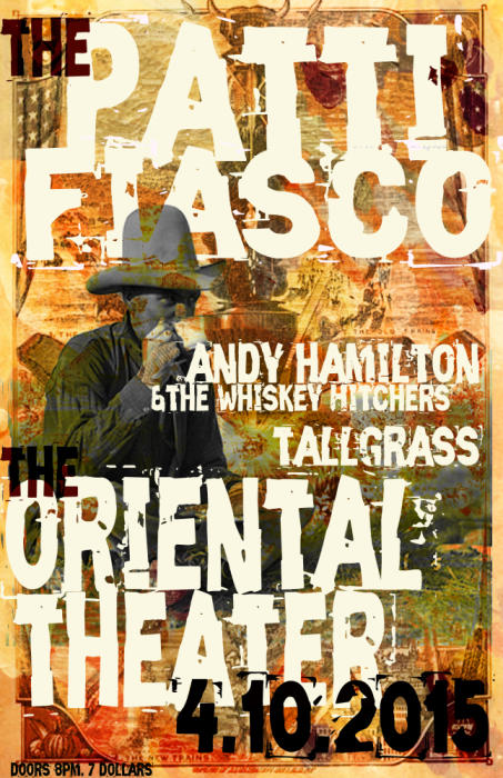 Patti Fiasco <br /> Andy Hamilton &amp; the Whiskey Hitchers <br /> Tallgrass