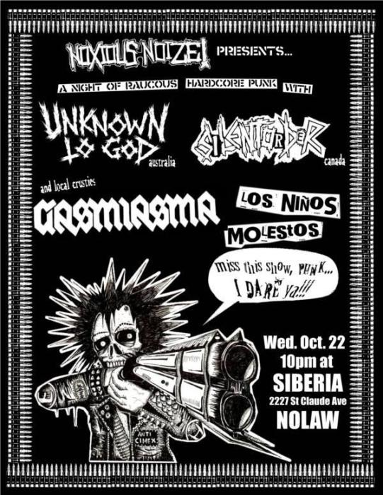 Unknown to God (AUS) | Silent Order (Can) | GASMIASMA | Los Ninos Molestos