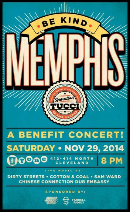Be Kind Memphis, A Charity Concert for Operation Tucci w/ Dirty Streets, Chinese Connection Dub Embassy, Cotton & Coal, Sam Ward
