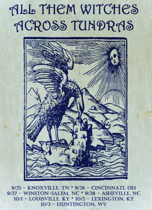 All Them Witches / Across Tundras
