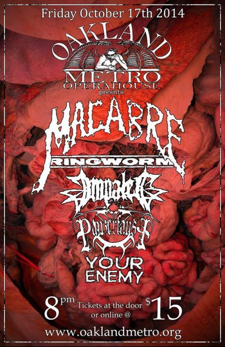 MACABRE • RINGWORM • IMPALED • PANZERFAUST • YOUR ENEMY