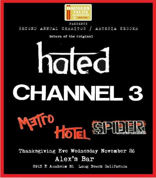 CH3, HATED, METRO HOTEL, AND SPIDER