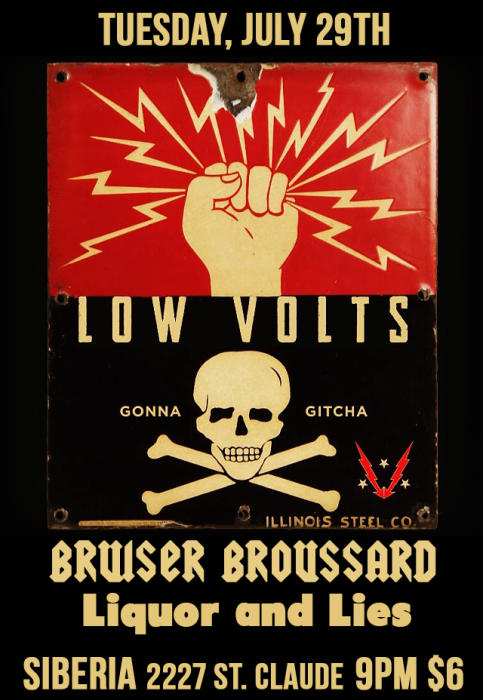 Low Volts | Bruiser Broussard | Liquor and Lies