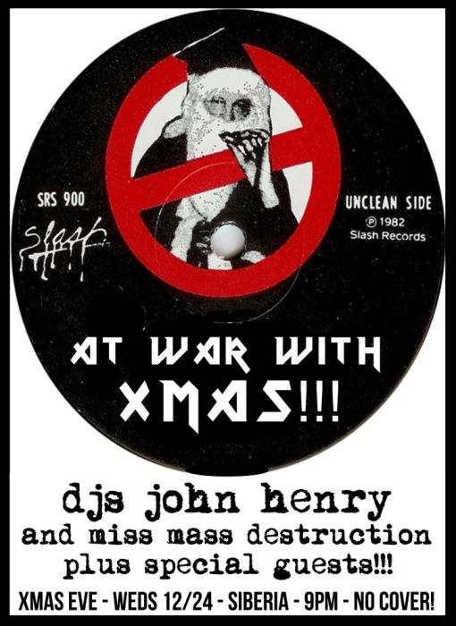 At War with XMAS: DJs John Henry and Miss Mass Destruction