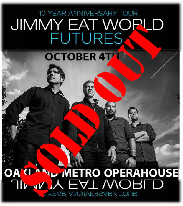 JIMMY EAT WORLD - is sold out