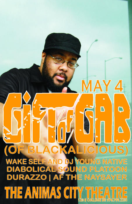 GIFT OF GAB (OF BLACKALICIOUS)*WAKE SELF AND DJ YOUNG NATIVE*DIABOLICAL SOUND PLATOON*DURAZZO*AF THE NAYSAYER