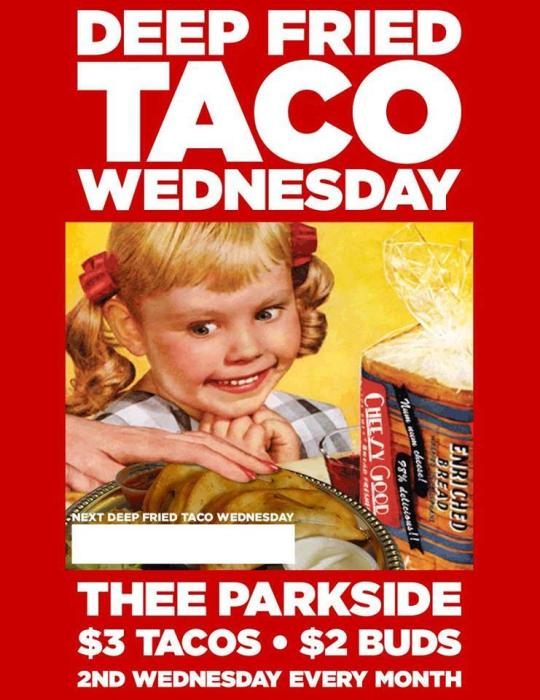 Deep Fried Taco Wednesdays!
