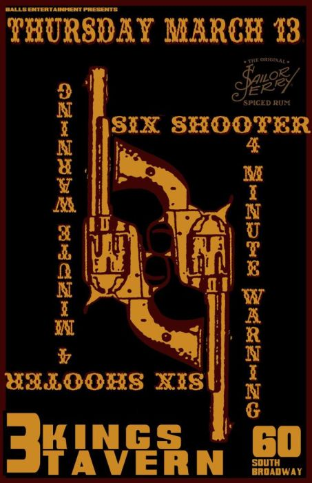 SIX SHOOTER, 4 MINUTE WARNING, AND SPECIAL GUESTS TBA
