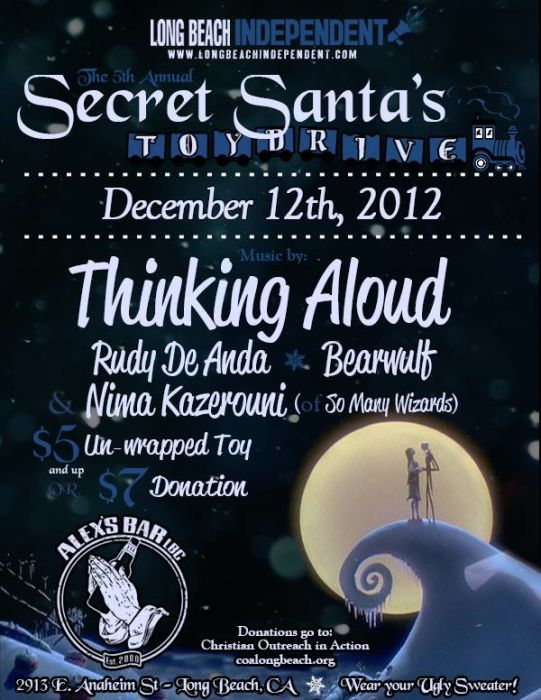 SECRET SANTA TOY DRIVE WITH: THINKING ALOUD, RUDY DE ANDA ( OF WILD PACK OF CANARIES), BEARWULF, AND NINA KAZEROUNI (OF SO MANY WIZARDS)