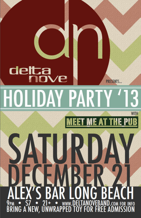 DELTA NOVE HOLIDAY PARTY WITH MEET ME AT THE PUB & SPECIAL GUESTS TBA