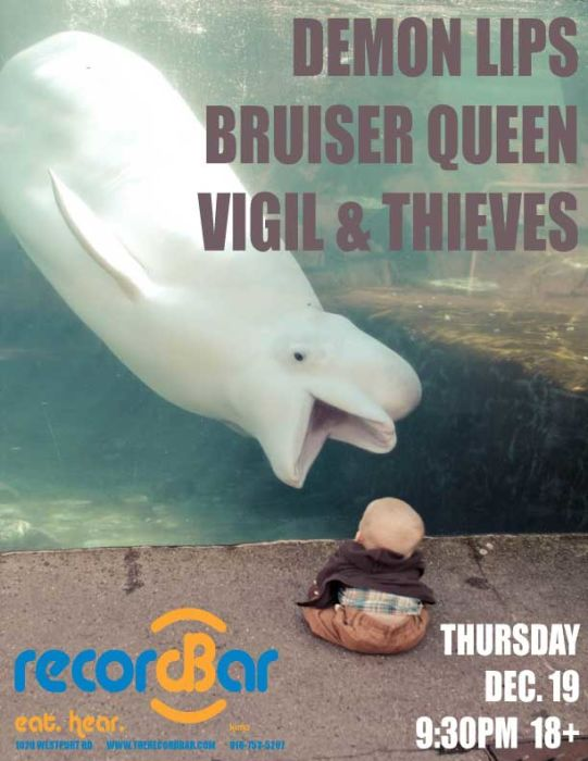 Demon Lips * Bruser Queen * Vigil & Thieves