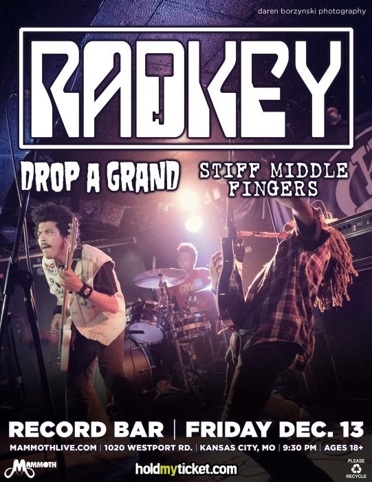 Radkey * Drop A Grand * Stiff Middle Fingers