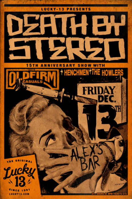 DEATH BY STEREO (15TH ANNIVERSARY SHOW), THE OLD FIRM CASUALS (FEAT. LARS FREDERIKSEN OF RANCID), THE HOWLERS, AND HENCHMEN