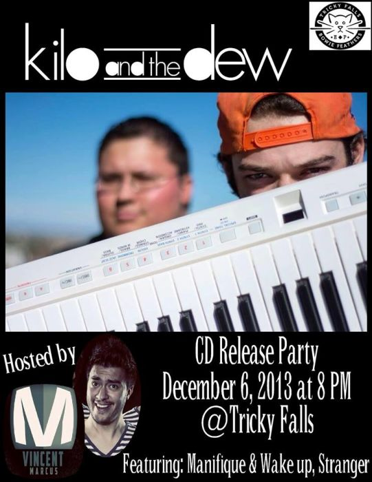 Kilo and the Dew CD Release Party