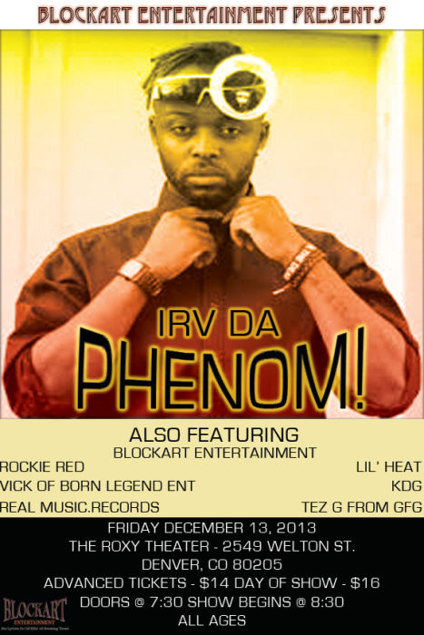 Irv Da Phenom & Block Art Ent
